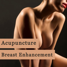 Acupuncture Breast Enhancement
