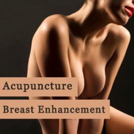 Acupuncture Breast Enhancement